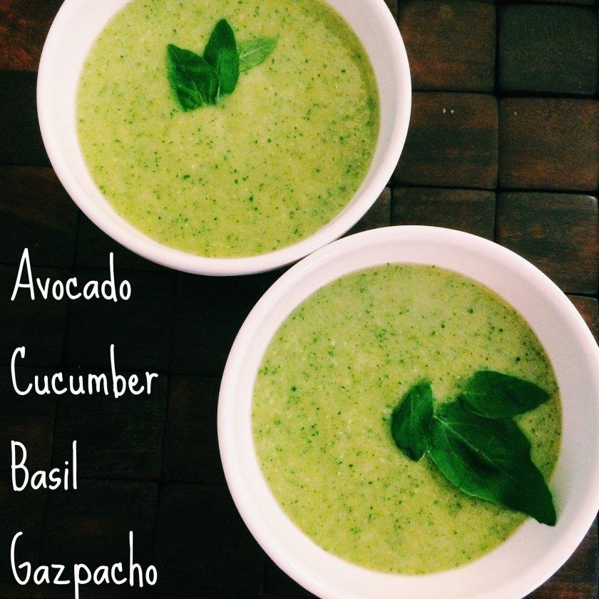 avocado cucumber basil gazpacho